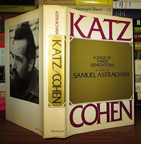 9780025039506: Katz-Cohen: A Saga of Three Generations