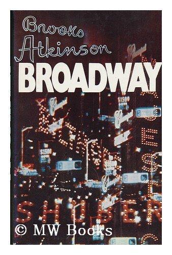Broadway: Brooks Atkinson