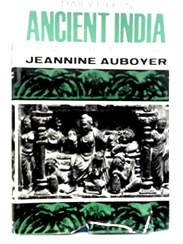 9780025044203: Daily Life in Ancient India: From 200 BC to 700 AD