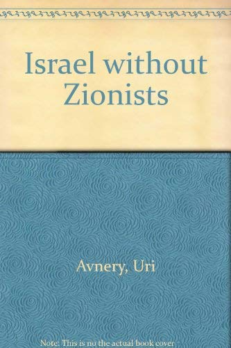 9780025045101: Israel without Zionists