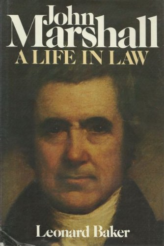 9780025063600: John Marshall: A Life in Law