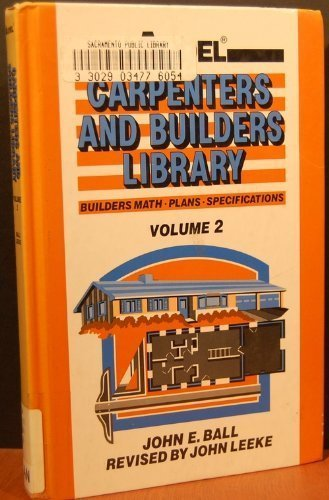 9780025064522: Audel Carpenters and Builders Library: Builders Math, Plans, Specifications (Carpenters and builders library)