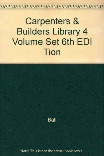9780025064553: Carpenters & Builders Library, 4 Volume Set