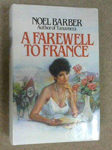 9780025068308: A Farewell to France