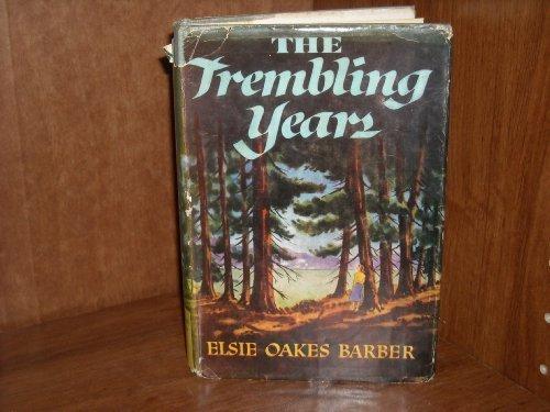 9780025068506: Trembling Years
