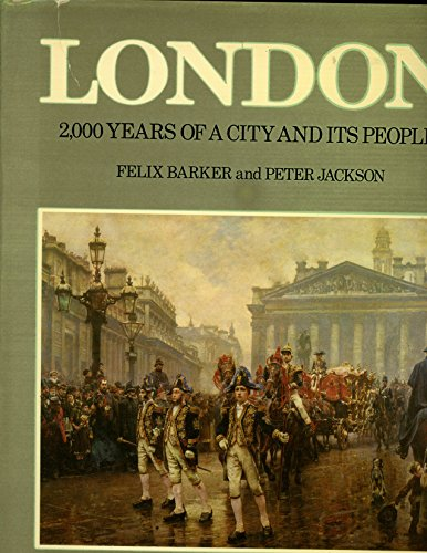 9780025071209: London: 2,000 Years of a City and its People