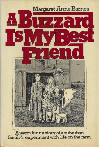 9780025072602: A Buzzard Is My Best Friend
