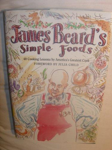 9780025080706: James Beard's Simple Foods