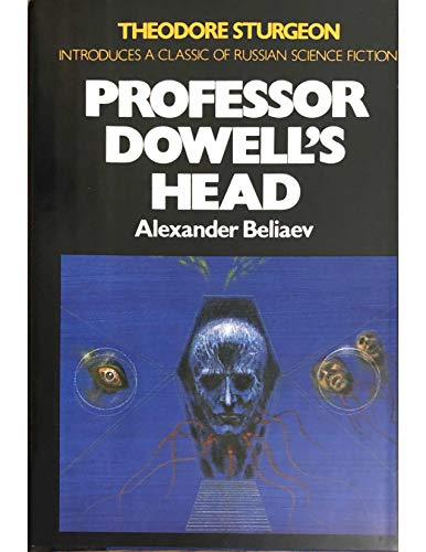 9780025083707: Professor Dowell's Head (Macmillan's best of Soviet science fiction)