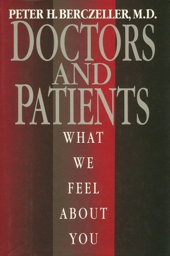 9780025092655: Doctors and Patients: What We Feel About You