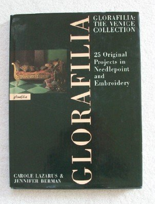 9780025101210: Glorafilia: The Venice Collection: 25 Original Projects in Needlepoint and Embroidery
