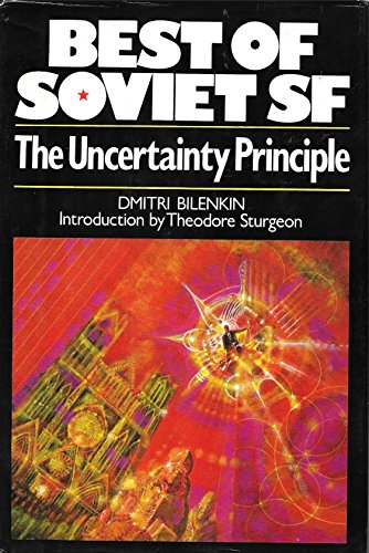 9780025107700: Uncertainty Principle (Macmillan's best of Soviet science fiction)
