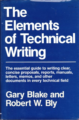 9780025114463: The Elements of Technical Writing