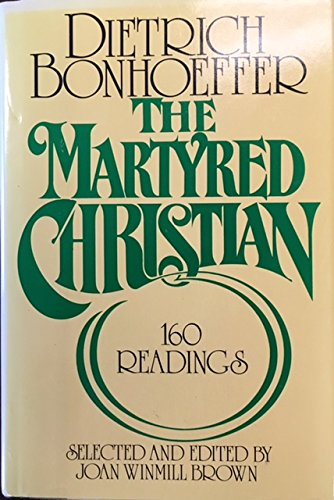 9780025131200: The Martyred Christian