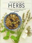 The Macmillan Treasury of Herbs: A Complete Guide to the Cultivation and Use of Wild and Domestic...