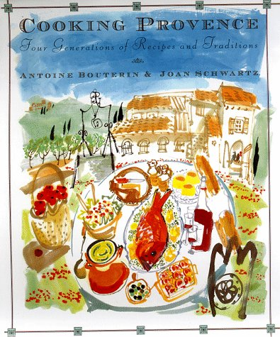 9780025139558: Cooking Provence : Four Generations of Recipes and Traditions