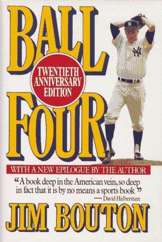 Ball Four, Twentieth Anniversary Edition: Bouton, Jim; Shecter,