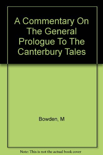 9780025141100: A Commentary on the General Prologue to the Canterbury Tales.