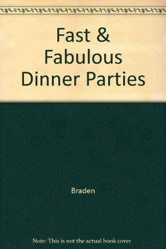 9780025143708: Fast and Fabulous Dinner Parties