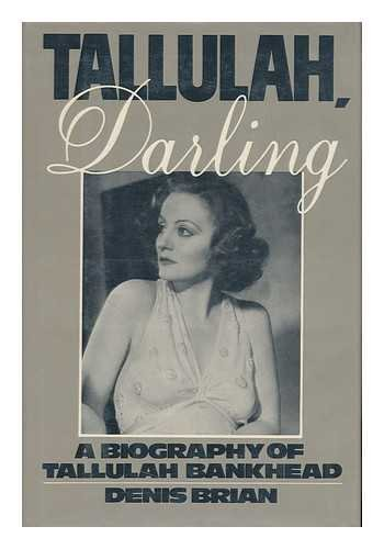 9780025152007: Tallulah, Darling: A Biography of Tallulah Bankhead