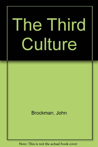 9780025163911: The Third Culture: Scientists on the Edge