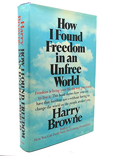 9780025174702: How I Found Freedom in an Unfree World.