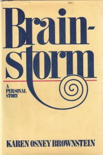 9780025176508: Brainstorm: A Personal Story