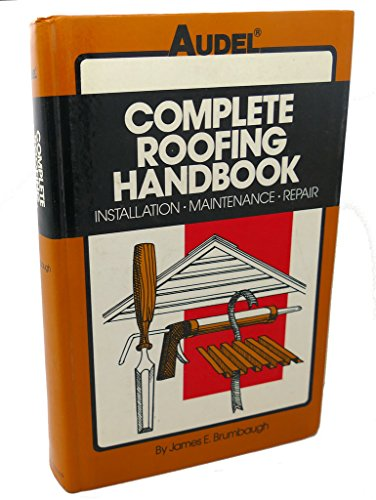 9780025178502: Complete roofing handbook: Installation, maintenance, repair