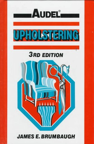 9780025178625: Upholstering (Audel)