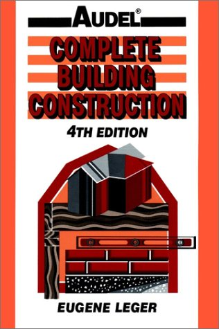 9780025178823: Complete Building Construction, 4th Edition