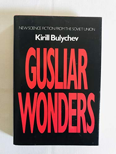 9780025180109: Gusliar Wonders (Best of Soviet Science Fiction)
