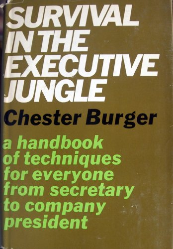 9780025181403: Survival in the Executive Jungle