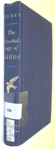 9780025185500: The Psychology of Birds: An Interpretation of Bird Behavior