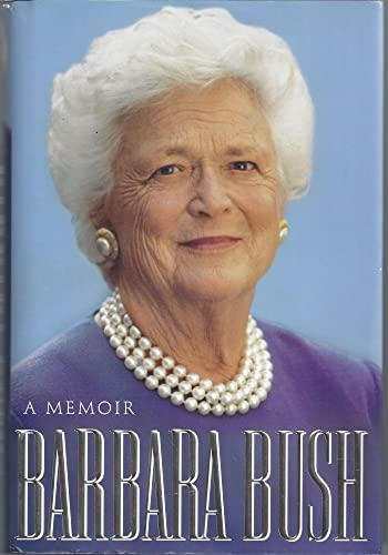 Barbara Bush: A Memoir (Copy 1)