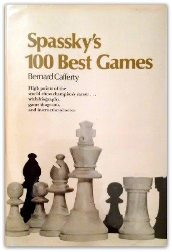 9780025202504: Spassky's 100 Best Games