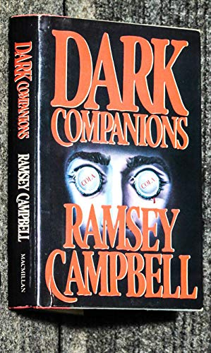 Dark Companions (9780025210905) by Ramsey Campbell