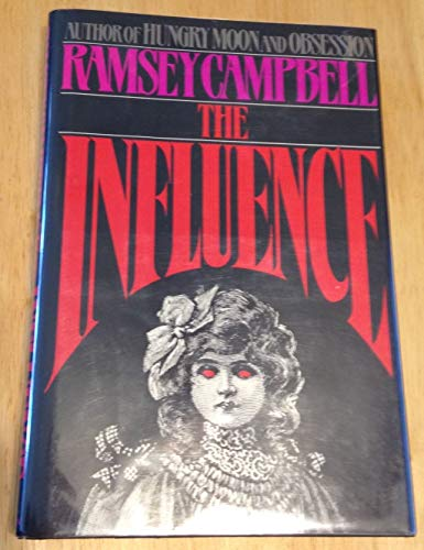 THE INFLUENCE: Campbell, Ramsey.