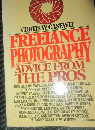 9780025224001: Freelance photography: Advice from the pros