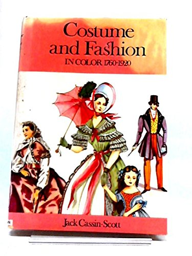 9780025225008: Costume and Fashion in Color, 1760-1920