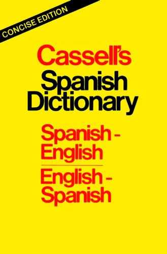 9780025226609: Cassell's Spanish Dictionary, Concise Edition