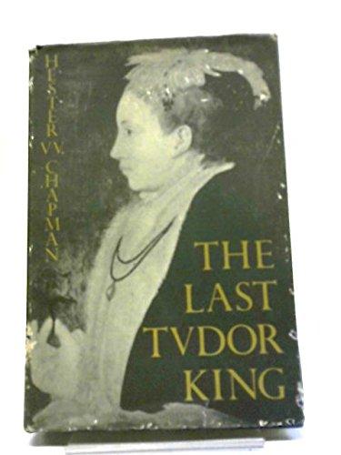 Last Tudor King: Chapman, Hester