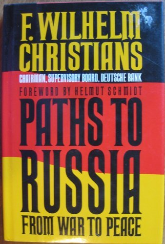 9780025252417: Paths to Russia: From War to Peace