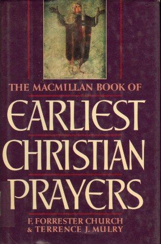 9780025255708: The MACMILLAN BOOK OF EARLIEST CHRISTIAN PRAYERS, THE