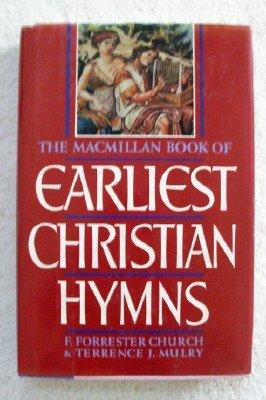 9780025255814: The Macmillan Book of Earliest Christian Hymns