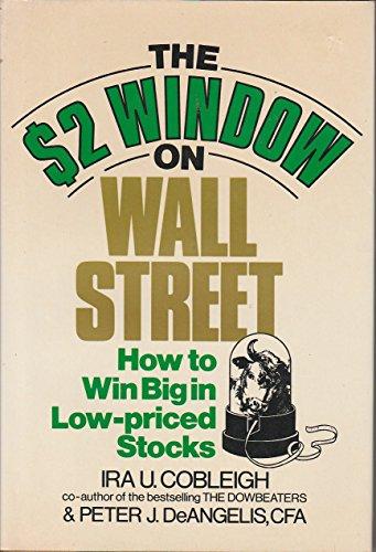 The $2 Dollar Window on Wall Street: Ira U. Cobleigh