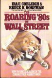 9780025265103: The Roaring '80s on Wall Street: How to Make a Killing in the Coming Stock Market Boom