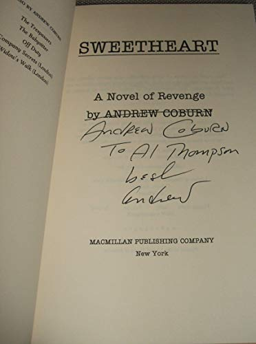 9780025265301: Sweetheart: A novel of revenge