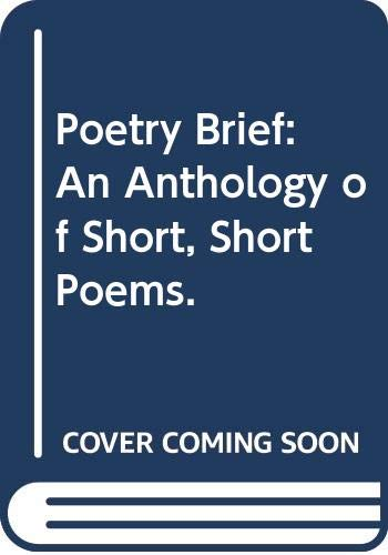 Poetry Brief: An Anthology of Short, Short: MacMillan Publishing Company