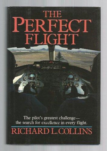 9780025271616: The Perfect Flight