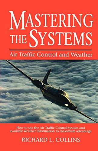 9780025272453: Mastering the Systems: Air Traffic Control and Weather